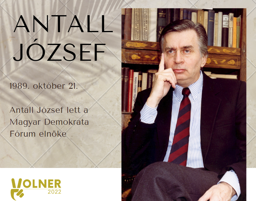 1989. október 21. – Antall József lett a Magyar Demokrata Fórum elnöke